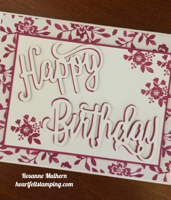 Stampin Up Happy Birthday Die Birthday Cards Idea - Rosanne Mulhern stampinup