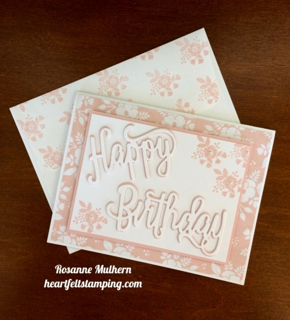 Stampin Up Happy Birthday Die Powder Pink Birthday Card - Rosanne Mulhern stampinup