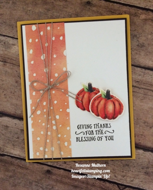 Stampin Up Painted Autumn and Basket of Wishes Thanksgiving Card - Rosanne Mulhern