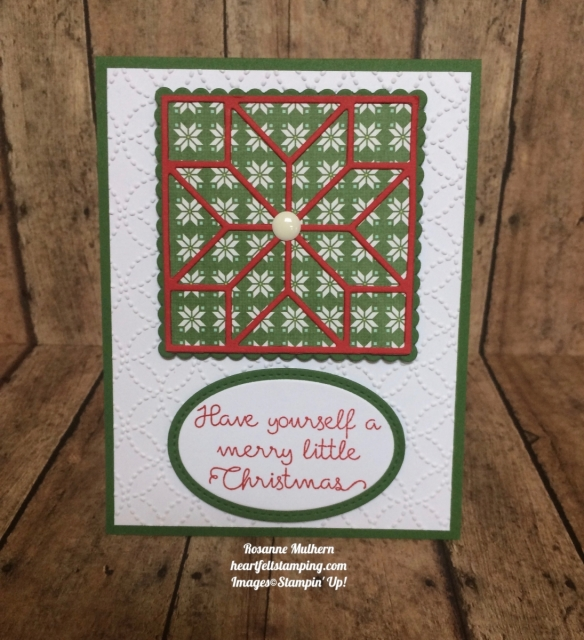 Stampin Up Christmas Quilt Christmas Card Ideas- Rosanne Mulhern