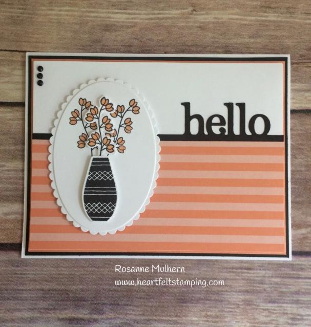 Stampin Up Varied Vases Hello card-Rosanne Mulhern Heartfelt Stamping