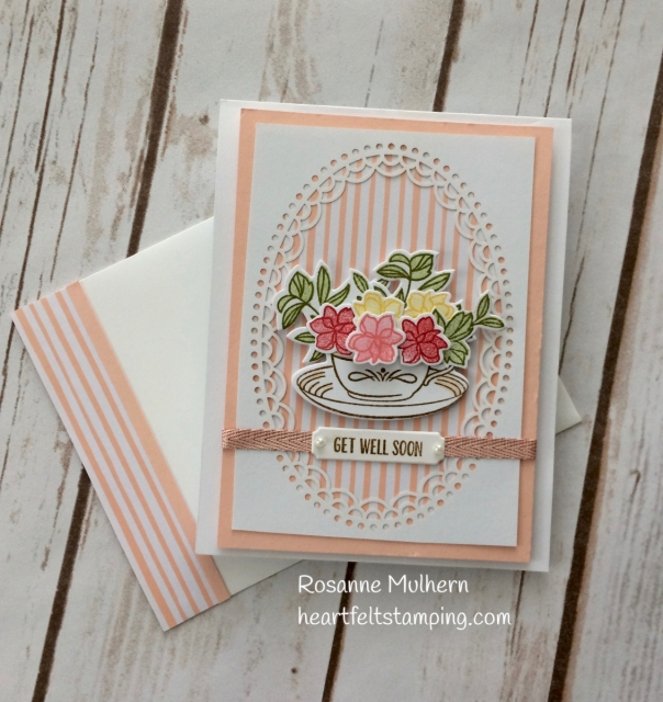 Stampin Up Time for Tea Get Well Card Idea - Rosanne Mulhern Heartfelt Stamping