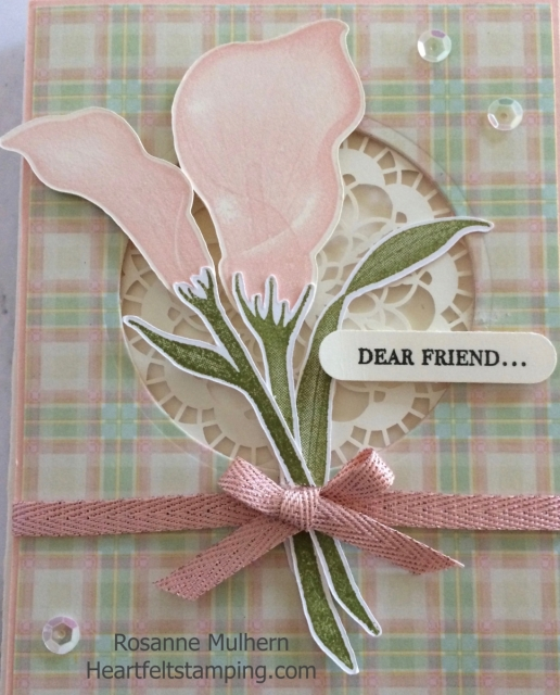 Stampin Up Lasting Lily Friendship card-Rosanne Mulhern Heartfelt Stamping