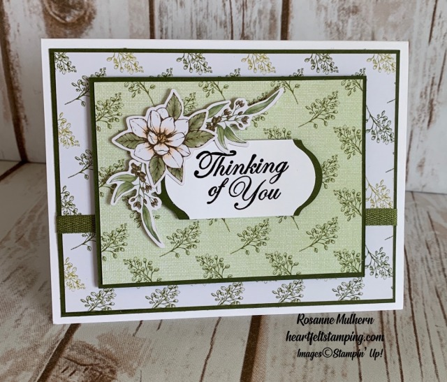 Stampin Up Magnolia Lane Memories and More Thinking of You Card Ideas- Rosanne Mulhern stampinup